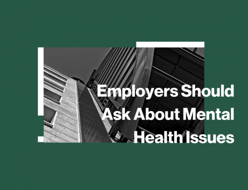 Employers Should Ask About Mental Health Issues