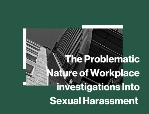 The Problematic Nature of Workplace Investigations Into Sexual Harassment